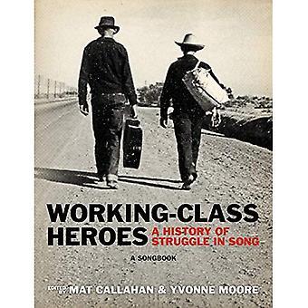 Working-class Heroes