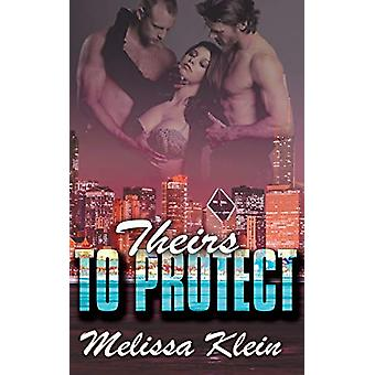 Theirs to Protect by Melissa Klein - 9781509212262 Book