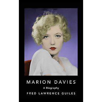 Marion Davies by Fred Lawrence Guiles