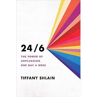 246 Kraften i att koppla ur en dag i veckan av Tiffany Shlain