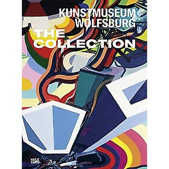 Kunstmuseum Wolfsburg The Collection German Edition by Ralf BeilHolger Broeker