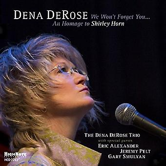 Dena Derose - We Won't Forget You: An Homage to Shirley Horn [CD] USA import