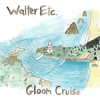 Walter Etc. - Gloom Cruise [Vinyl] USA import