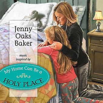 Jenny Oaks Baker - My Home Can Be a Holy Place [CD] USA import