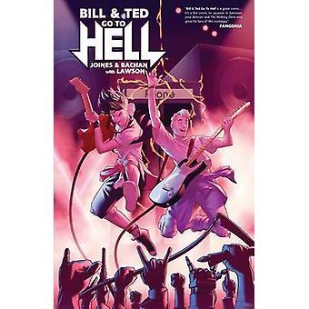 Bill & Ted gå till helvetet av Brian Joines - Jeremy Lawson - 9781608869350