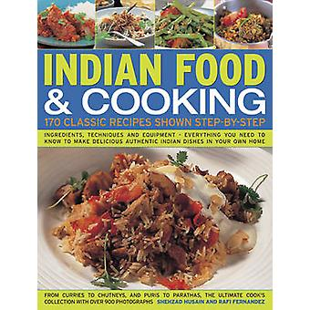 Indian Food & Cooking - 170 Classic Recipes Shown Step-by-step by Husa