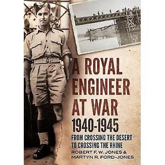 Eine königliche Ingenieur im Krieg 1940-1945 - von der Durchquerung der Wüste, Crossi
