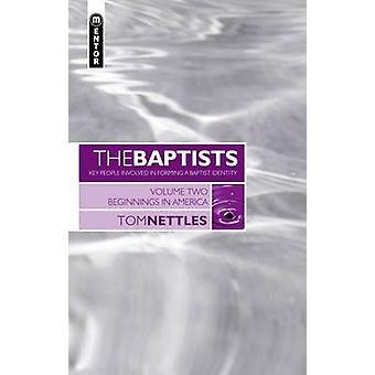 Les baptistes - v. 2 par Tom orties - livre 9781845500733
