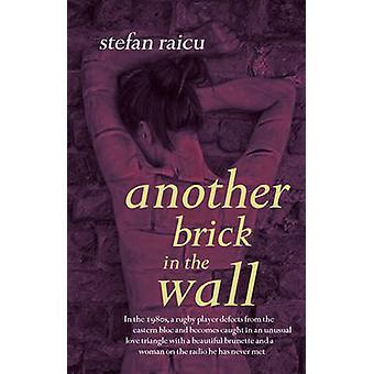 Another Brick in the Wall par Stefan Raicu - livre 9781922036131