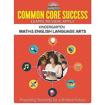Commun Core succès Grade K ELA maths classeur Barron - Grade K par Ba