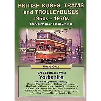 British Buses - Trams and Trolleybuses 1950s-1970s - v. 5 - South - Wes