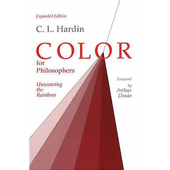 Color for Philosophers - Unweaving the Rainbow by C. L. Hardin - 97808