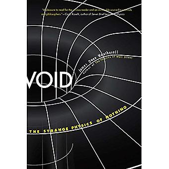 Void: Konstiga fysik ingenting (grundläggande frågor inom vetenskap)