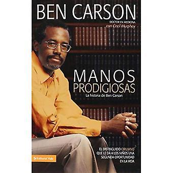 Prodigiosas de manos: La Historia de Ben Carson = mãos talentosas