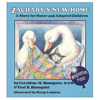 Zachary's New Home: Story for Foster and Adopted Children