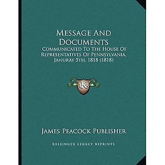 Bericht en documenten: meegedeeld aan het huis van afgevaardigden van Pennsylvania, 5e in januari 1818 (1818)