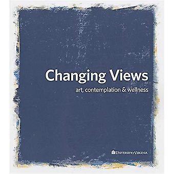 Changing Views: Art, Contemplation, and Wellness