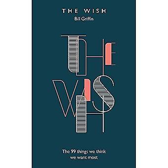 De wens: De 99 Things die we Think We willen de meeste