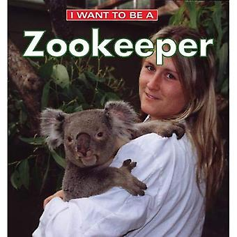 Ik wil een dierenverzorger (I Want to Be (Firefly Hardcover))