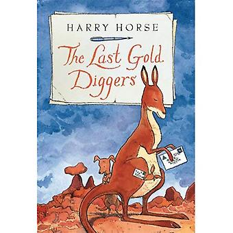 The Last Gold Diggers: Being as It Were, an Account of a Small Dog's Adventures, Down Under