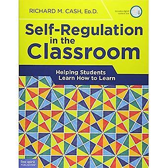 Itsesääntelyn luokkahuoneessa: auttaa opiskelijoita oppia oppimaan