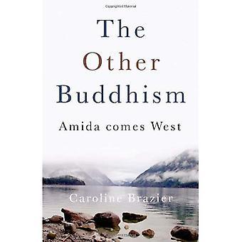 Den andra buddhismen: Amida kommer västra