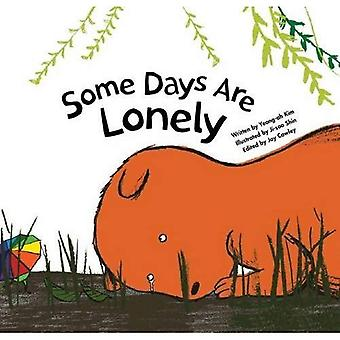 Some Days Are Lonely (Growing Strong)