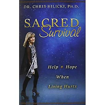 Sacred Survival: Help and Hope When Living Hurts