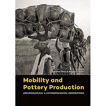 Mobility and Pottery Production: Archaeological and Anthropological Perspectives