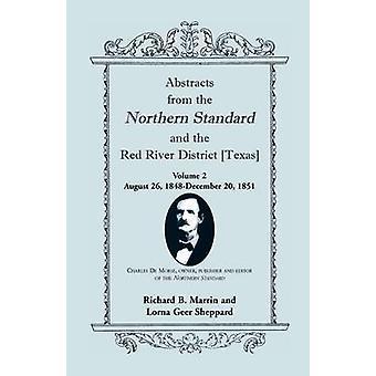 Abstrahiert von den nördlichen Standard und der Red River District Texas August 26 1848December 20 1851 von Marrin & Richard B.