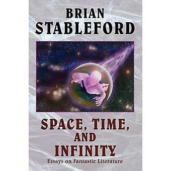 Utrymme tid och Infinity essäer om fantastisk litteratur av poängbogey & Maxe.