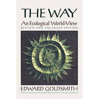 Den måde, en økologisk verdenssyn revideret og udvidet udgave af guldsmed & Edward