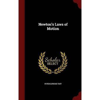 Lois de Newton du mouvement par Tait & Peter Guthrie