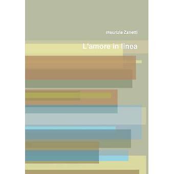 Lamore in linea by Zanetti & maurizia