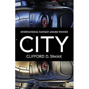 City by Simak & Clifford D.