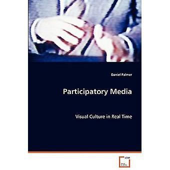 パーマー & ダニエルによる参加型メディア