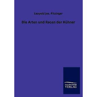 Sterben Sie nachbarschaftlich Und Racen der Hhner von Fitzinger & Leopold Jos.