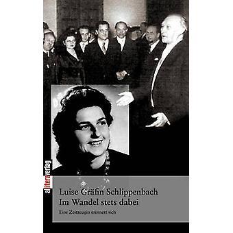 Im Wandel stets dabei by Schlippenbach & Luise Grfin