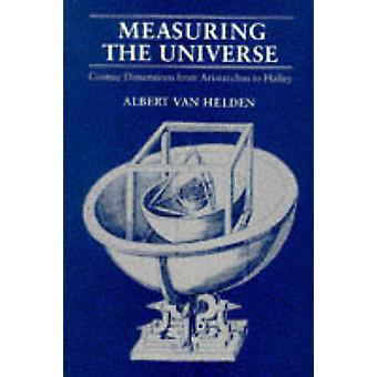 Measuring the Universe - Cosmic Dimensions from Aristarchus to Halley