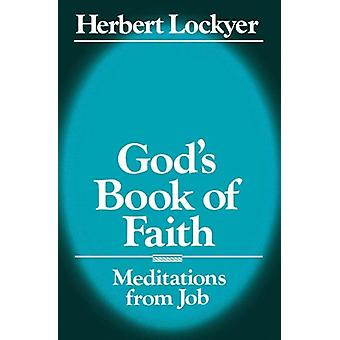 God's Book of Faith by Herbert Lockyer - 9780840758934 Book