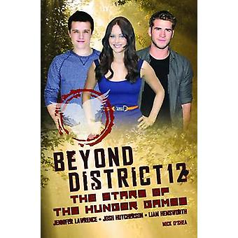Beyond District 12 - the Stars of The Hunger Games by Mick O'Shea - 97