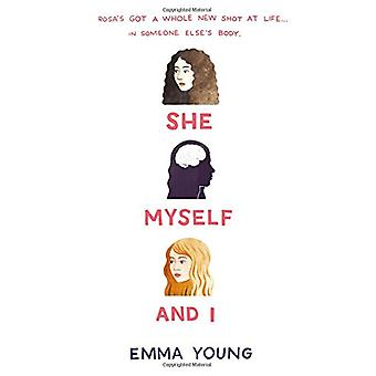 She - Myself - and I by Associate Professor Emma Young - 978141972570