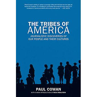The Tribes of America - Journalistic Discoveries of Our People and The