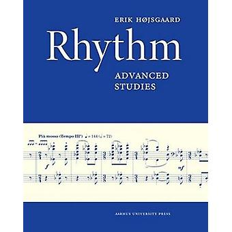 Rhythm - Advanced Studies by Erik Hojsgaard - 9788771841169 Book