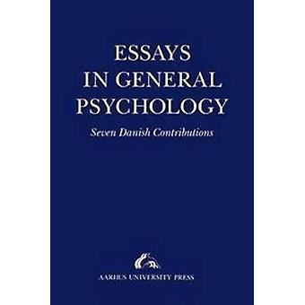 Essays in General Psychology - Presented to Henrik Poulsen by Niels En