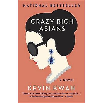 Crazy Rich Asians by Kevin Kwan - 9780345803788 Book