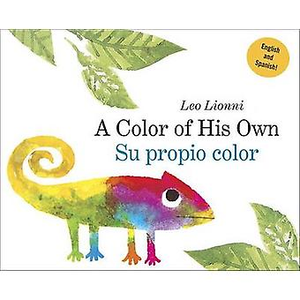 A Color of His Own - (Spanish-English Bilingual Edition) by Leo Lionni