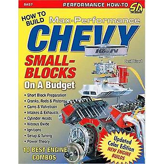 How to Build Max Performance Chevy Small Blocks on a Budget by David Vizard