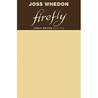 Firefly Legacy Edition Book Two by Joss Whedon