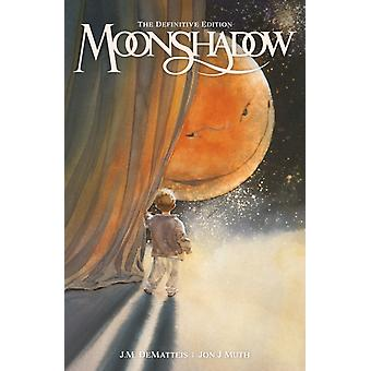 Moonshadow by J M Dematteis